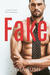 Fake by Olivia Rush