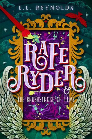 Rafe Ryder and the Brushstroke of Time (Rafe Ryder, #2)