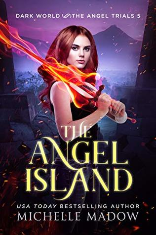 The Angel Island by Michelle Madow
