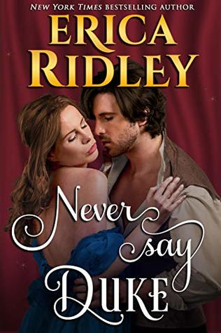 Never Say Duke (12 Dukes of Christmas, #4)