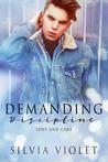 Demanding Discipline (Love and Care #3)