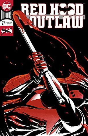 Red Hood: Outlaw (2016-) #27 (Red Hood and the Outlaws (2016-))