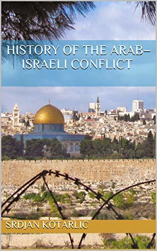 History of the Arab–Israeli conflict