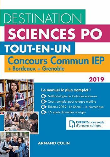 Destination Sciences Po - Concours commun IEP 2019 + Bordeaux + Grenoble : Tout-en-un