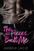 The Pieces that Built Me by Amber Lacie