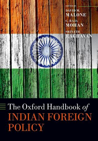 The Oxford Handbook of Indian Foreign Policy