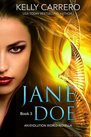Jane Doe: Book 3: An Evolution World Novella Series