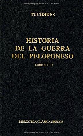Historia de la guerra del Peloponeso. Libro I - II