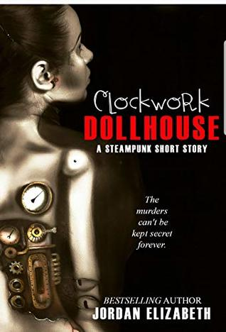 Clockwork Dollhouse
