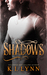 Shadows by K.I. Lynn