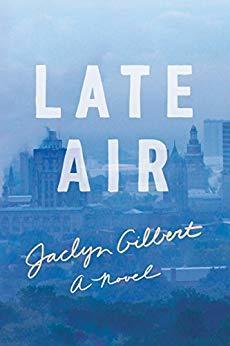 Late Air: A Novel