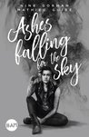 Ashes falling for the Sky by Nine Gorman
