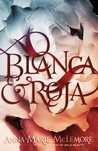 Book cover for Blanca & Roja
