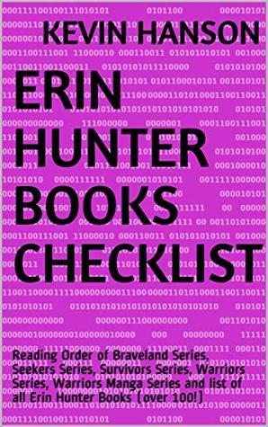 Erin Hunter Books Checklist: Reading Order of Braveland Series, Seekers Series, Survivors Series, Warriors Series, Warriors Manga Series and list of all Erin Hunter Books (over 100!)