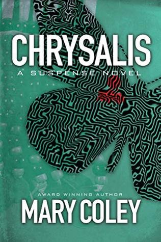 Chrysalis: A Race to Death (The Family Secret Series Book 4)
