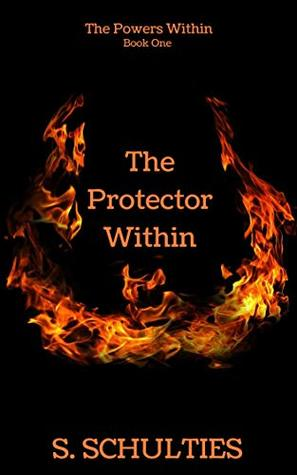 The Protector Within (The Powers Within #1)