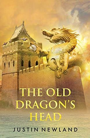 The Old Dragon's Head by Justin Newland