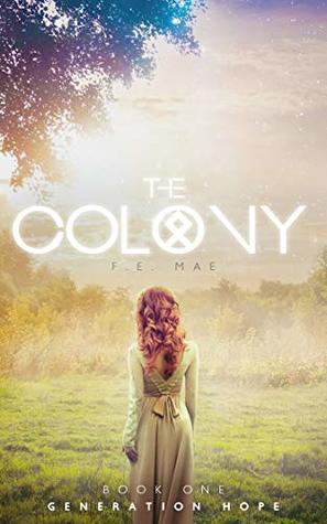 The Colony: Generation Hope