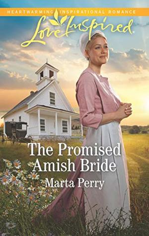 The Promised Amish Bride (Brides of Lost Creek #3)