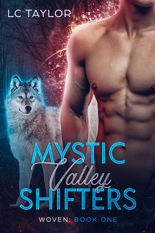 Woven (Mystic Valley Shifters #1)