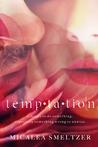 Temp·ta·tion
