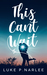 This Can't Wait by Luke P. Narlee
