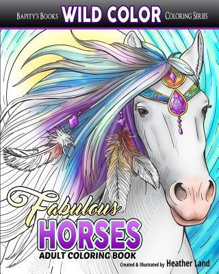 Fabulous Horses: Adult Coloring Book