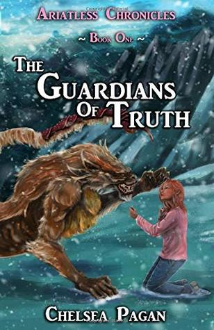 The Guardians of Truth (Ariatless Chronicles #1)