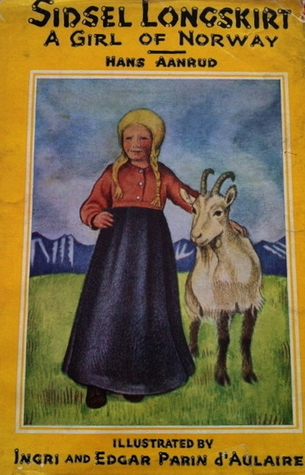 Sidsel Longskirt: A Girl of Norway