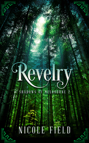 Revelry (Shadows of Melbourne, #2)