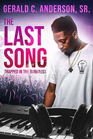 The Last Song: Trapped in The Darkness