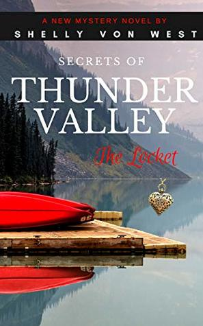 Secrets of Thunder Valley: The Locket