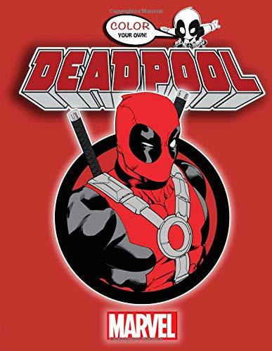 Deadpool Color Your Own: Coloring Book with 22 Exclusive Illustrations