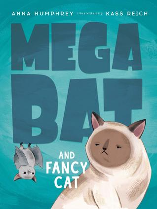 Megabat and Fancy Cat (Megabat #2)
