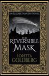 The Reversible Mask: An Elizabethan Spy Novel