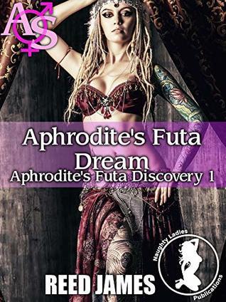 Aphrodite's Futa Dream (Aphrodite's Futa Discovery 1)