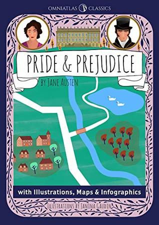 Omniatlas Classics: Pride and Prejudice: With Illustrations, Maps and Infographics