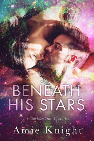 Beneath His Stars Amie Knight