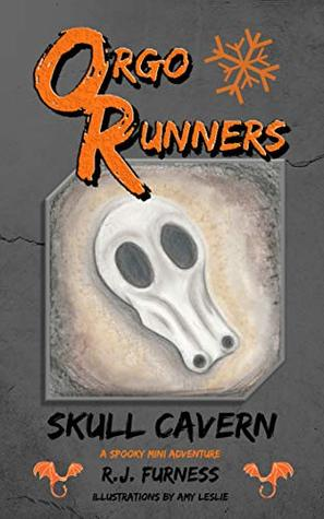 ORGO RUNNERS: Skull Cavern (a spooky mini-adventure)