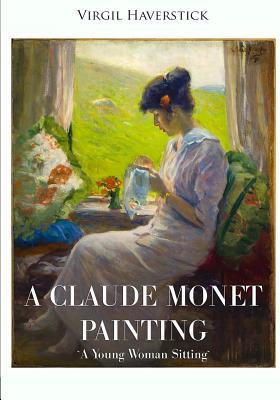 """A Claude Monet Painting """"a Young Woman Sitting"""""""