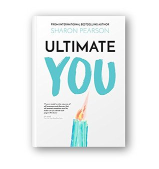 Ultimate You: When you know you can't ignore the whisper inside that says... It's your time...