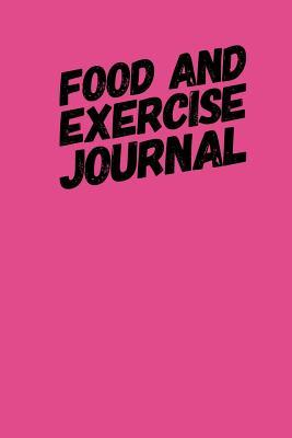 food and exercise journal pink 6 x 9 undated 100 pages food and