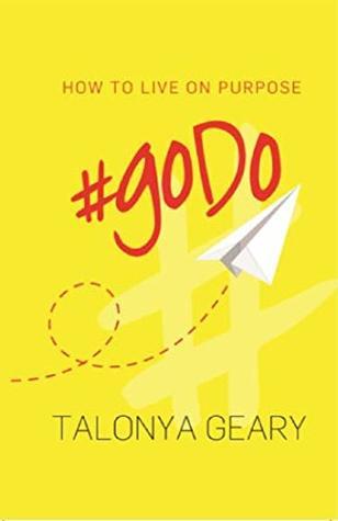 #goDo: How to Live on Purpose