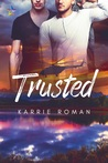 Trusted (Until You, #3)