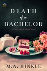 Death of a Bachelor (Cherrywood Grove, #1)