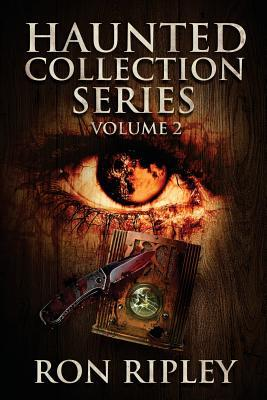 Haunted Collection Series: Books 4 - 6: Supernatural Horror with Scary Ghosts & Haunted Houses