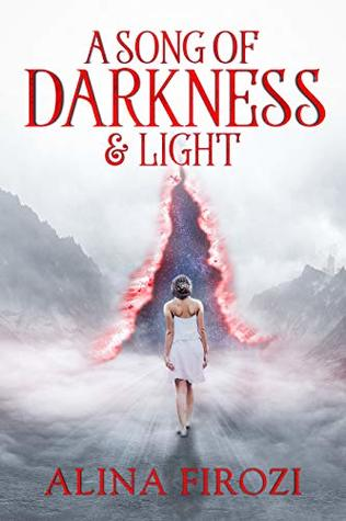 A Song Of Darkness & Light (Arbor Series, Book One)