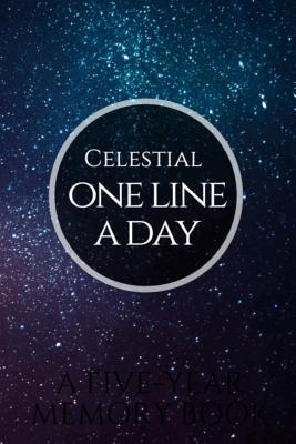 Celestial One Line a Day: A Five-Year Memory Book and Diary