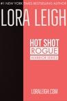 Hot Shot (Rogue Warrior, #1)