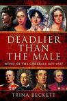 Deadlier Than the Male by Trina Beckett